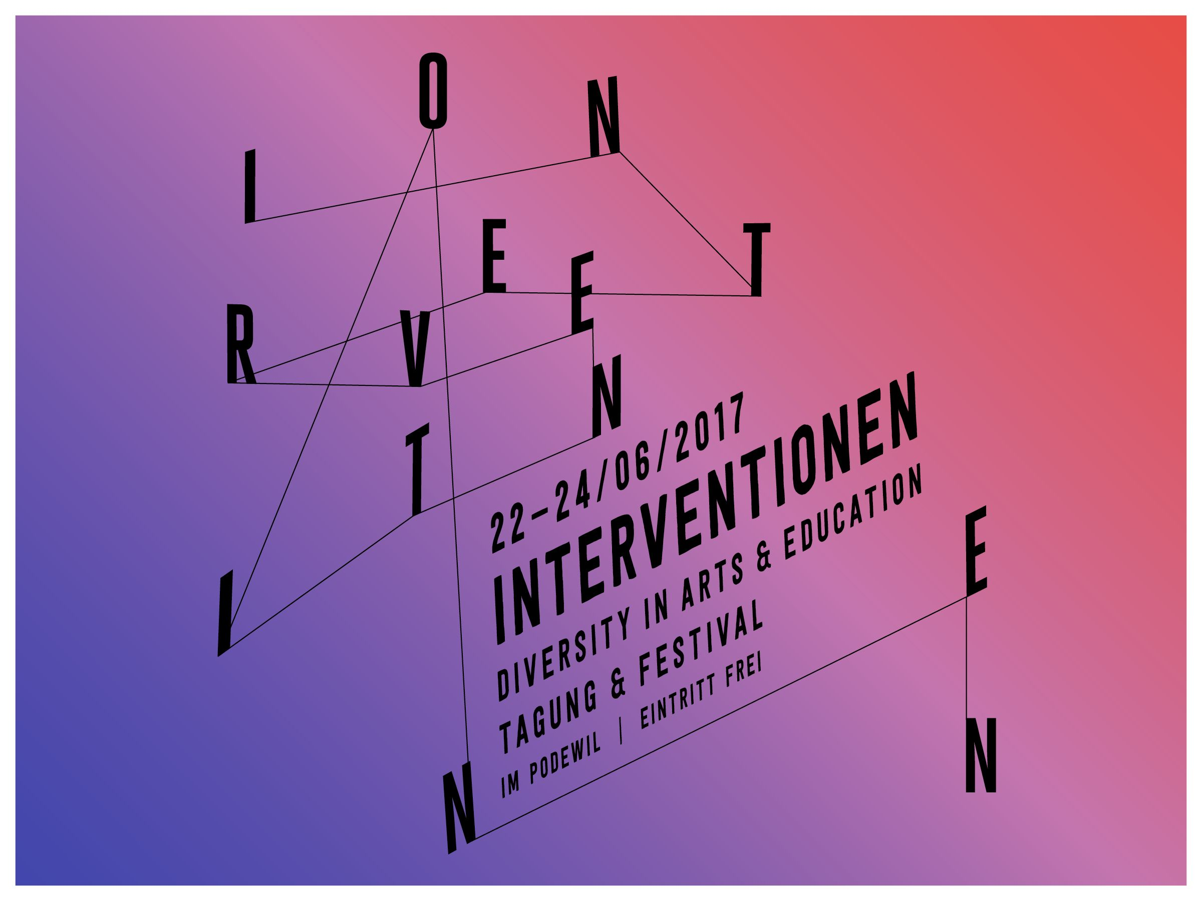 EINLADUNG INTERVENTIONEN 2017 – DIVERSITY IN ARTS & EDUCATION (22.-24. Juni 2017)