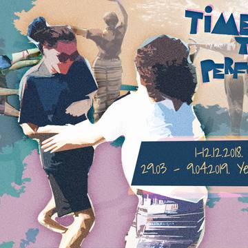"open call for 10 German participants for the youth exchange project ""Time for your performance"" in Germany und Armenia"