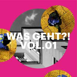 WAS GEHT?! Vol.01 – Magazin Launch & Jubiläum der Redaktion