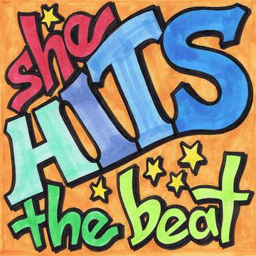 sheHITS the beat!