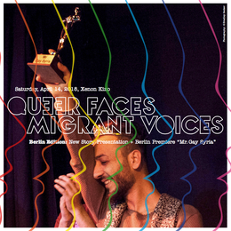 "QUEER FACES MIGRANT VOICES – Projektpräsentation & Filmaufführung von ""Mr. Gay Syria"""